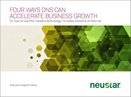 Four Ways DNS Can Accelerate Business Growth