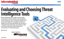Evaluating And Choosing Threat Intelligence Tools
