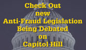 Check Out new Anti-Fraud Legislation Being Debated on Capitol Hill.