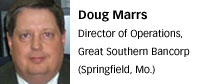 Doug Marrs, Great Southern Bancorp