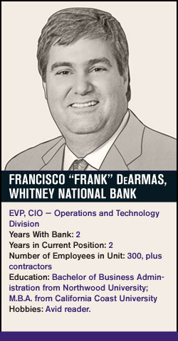 Frank DeArmas, Whitney National Bank
