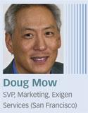 Doug Mow, Exigen Services