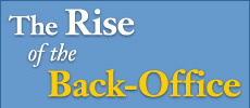 The Rise of the Back Office