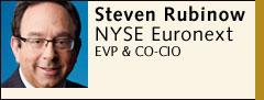 Steven Rubinow, NYSE Euronext
