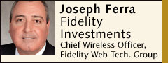 Joseph Ferra, Fidelity Investments