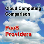Cloud Computing Comparison: PaaS Providers