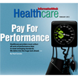 Jan. 30, 2012  InformationWeek healthcare Digital Issue