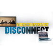 Videoconference Disconnect