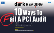 Download the entire <nobr>Dark Reading</nobr> August supplement on PCI compliance