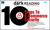 Download the entire <nobr>Dark Reading</nobr> special September issue on e-commerce security