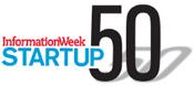 InformationWeek Startup 50
