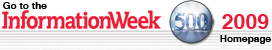 Go to the 2009 InformationWeek 500 homepage