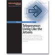 Telepresence Report