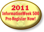 Preregister: 2011 InformationWeek 500