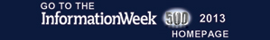Go to the InformationWeek 500 - 2013 homepage