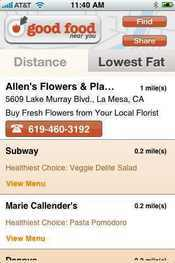 The free Good Food Near You app can help you find healthy nearby food choices, although some of its recommendations are odd--what kind of healthy food do you find at a florist?