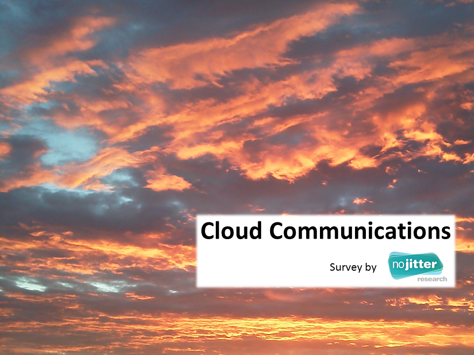 No Jitter Research: The State of Cloud Communications