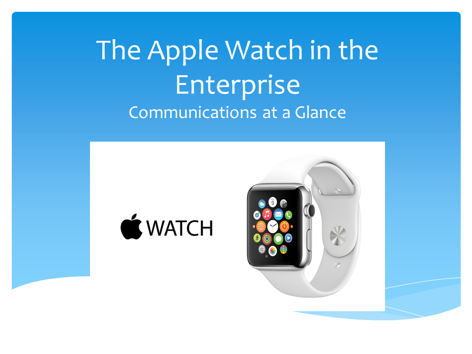 The Apple Watch in the Enterprise
