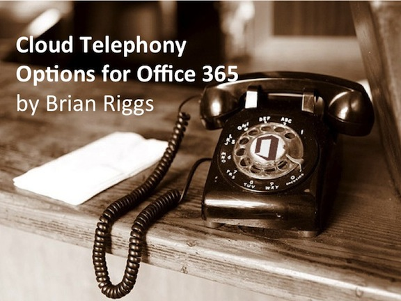 Cloud Telephony Options for Office 365