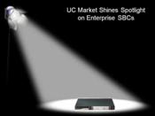 Spotlight on Enterprise SBCs