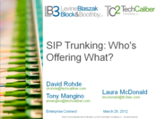 From the EC12 Vault: SIP Trunking: Who's Offering What?