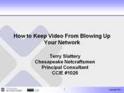 How to Keep Video From Blowing Up Your Network: Part 1