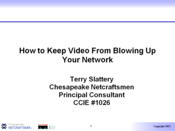How to Keep Video From Blowing Up Your Network: Part 2