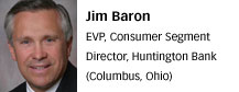 Jim Baron, Huntington Bank