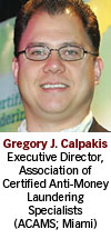 Greg Calpakis, Association of Certified Anti-Money Laundering Specialists
