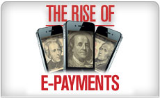 The Rise of E-Payments