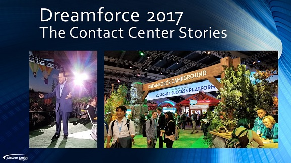 Dreamforce 2017: Contact Center Stories