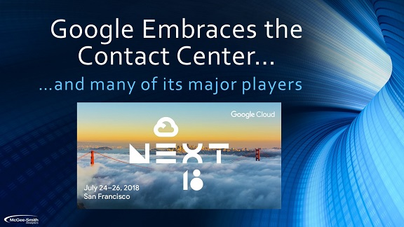 Google Embraces the Contact Center